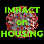 How is the coronavirus pandemic impacting the Reno-Sparks housing market? [Update for the week of May 10th – May 16th]