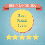 Reno Tahoe Sparks - Best Place Ever